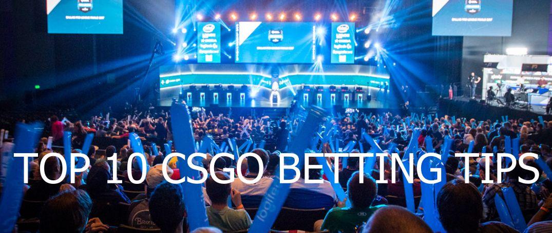 top 10 csgo betting tips