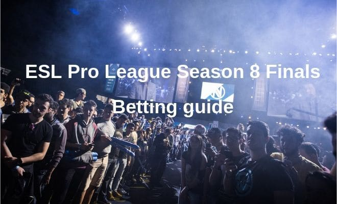 ESL Pro League Season 8 Finals betting